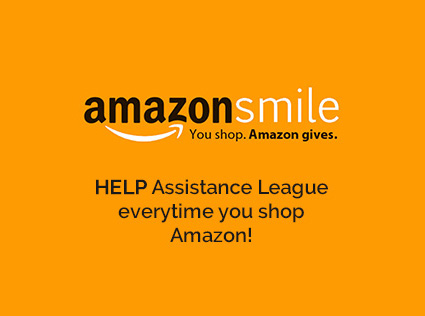 Amazon Smile - help Assistance League each time you purchase with Amazon Smile