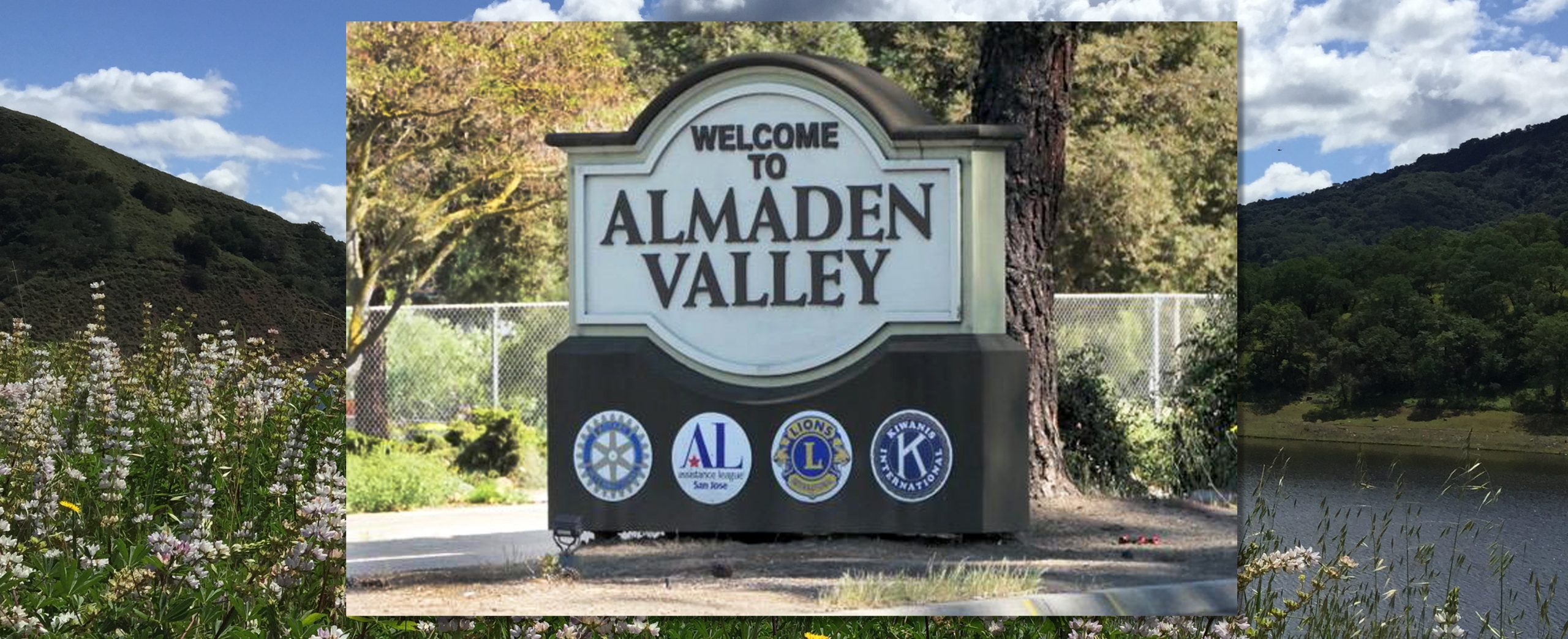 Welcome to Almaden Valley Sign on Almaden Expwy