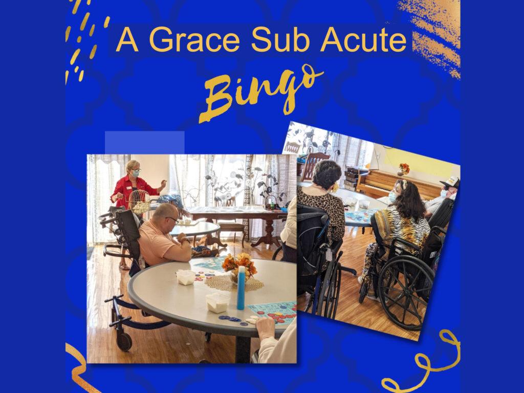 Bingo at A Grace Sub Acute & Skilled Care